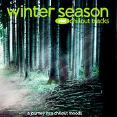 Winter Season (Cool Chillout Tracks) by Various Artists