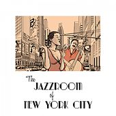 The Jazzroom of New York City by Various Artists