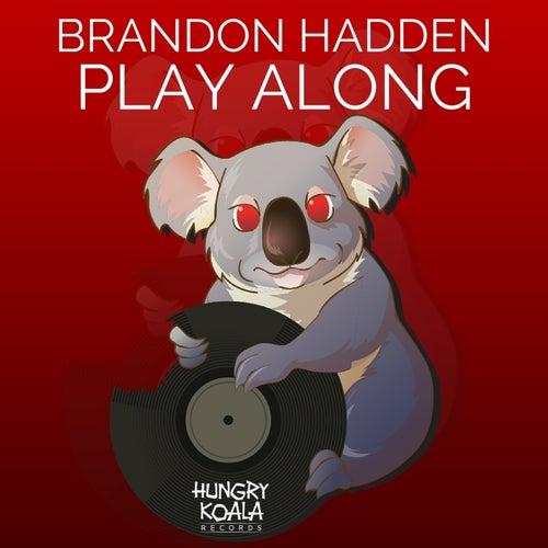 Play Along by Brandon Hadden