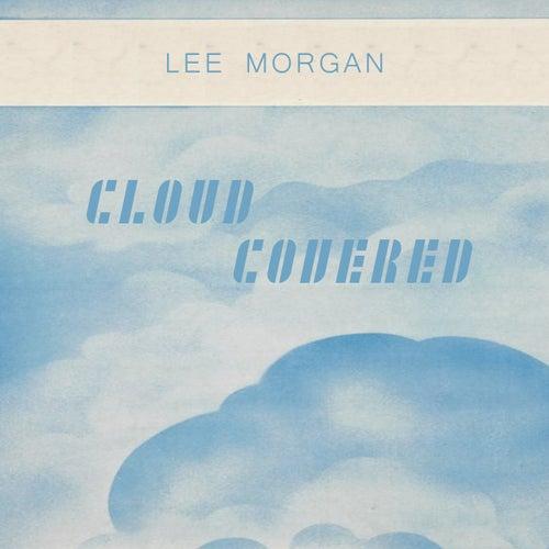 Cloud Covered von Lee Morgan