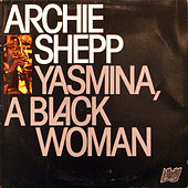 Yasmina, A Black Woman by Archie Shepp