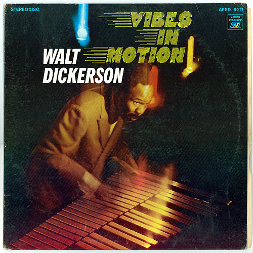 Vibes In Motion by Walt Dickerson