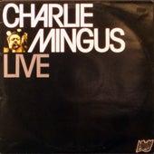 Charlie Mingus - Live by Charles Mingus