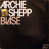 Blase by Archie Shepp