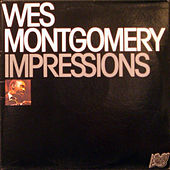 Impressions (Live) by Wes Montgomery