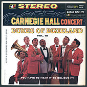 Carnegie Hall Concert by Dukes Of Dixieland