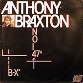 B-Xo Noi 47a by Anthony Braxton