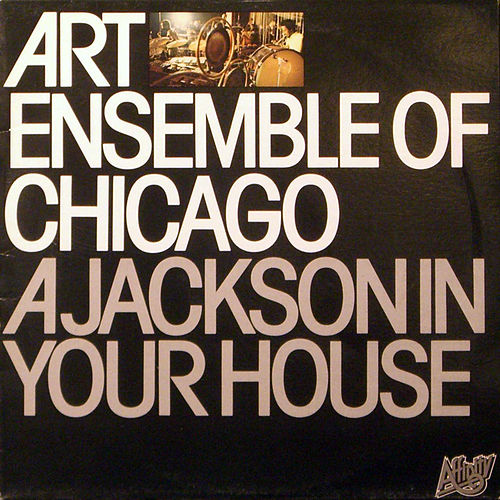 A Jackson In Your House by Art Ensemble of Chicago