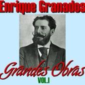 Enrique Granados Grandes Obras Vol.I by José Pedro García