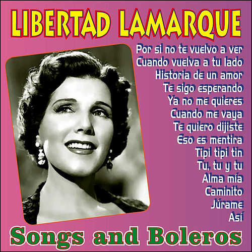 Songs & Boleros by Libertad Lamarque