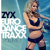 ZYX Eurodance Traxx Vol. 1 by Various Artists