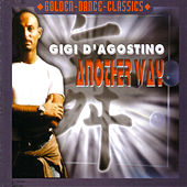 Another Way by Gigi D'Agostino