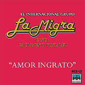 Amor Ingrato by La Migra
