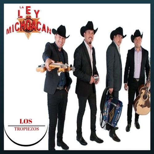 Los Tropiezos by La Ley De Michoacan