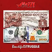 Beautiful Struggle by Mozzy