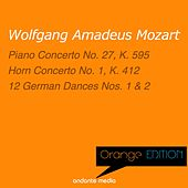 Orange Edition - Mozart: Piano Concerto No. 27, K. 595 & German Dances by Various Artists