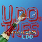 Un Dos Tres (...eine Flasche Cava!) by Udo