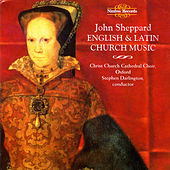 Sheppard: English & Latin Church Music by Christ Church Cathedral Choir