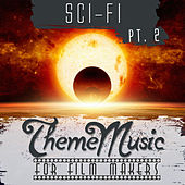 Sci-Fi Theme Music for Film Makers Pt. 2 by Various Artists