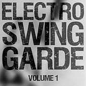 Electro Swing Garde, Vol. 1 by Various Artists