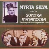 Myrta Silva Con la Sonora Matancera by La Sonora Matancera