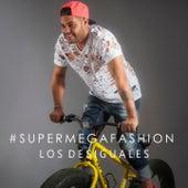 Super Mega Fashion by Los Desiguales
