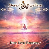Dive Into Forever - Single by Desert Dwellers