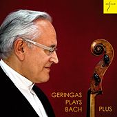 Suites for Solo Cello Nos. 1-6, BWV 1007-1012 (Geringas plays Bach Plus) by David Geringas