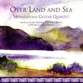 Over Land & Sea by Minneapolis Guitar Quartet