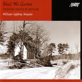 Shall We Gather by William Appling Singers & Orchestra