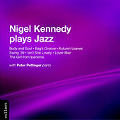 KENNEDY, Nigel: Nigel Kennedy Plays Jazz by Nigel Kennedy