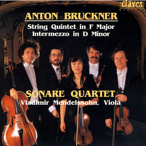 Bruckner: String Quintet by Vladimir Mendelssohn