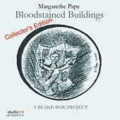 Bloodstained Buildings - Collector`s Edition by Margarethe Pape