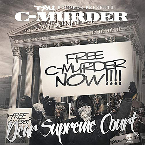 Dear Supreme Court - Single von C-Murder