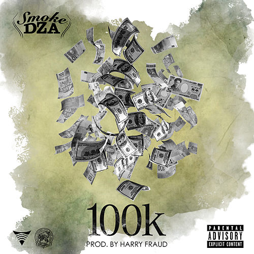 100K - Single by Smoke Dza