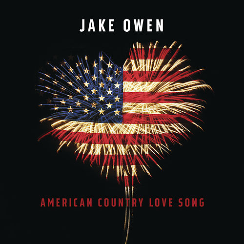 American Country Love Song von Jake Owen