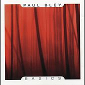 Basics by Paul Bley