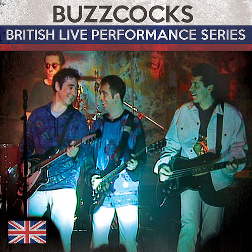 British Live Performance Series by Buzzcocks
