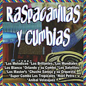 Raspacanillas y Cumbias by Various Artists