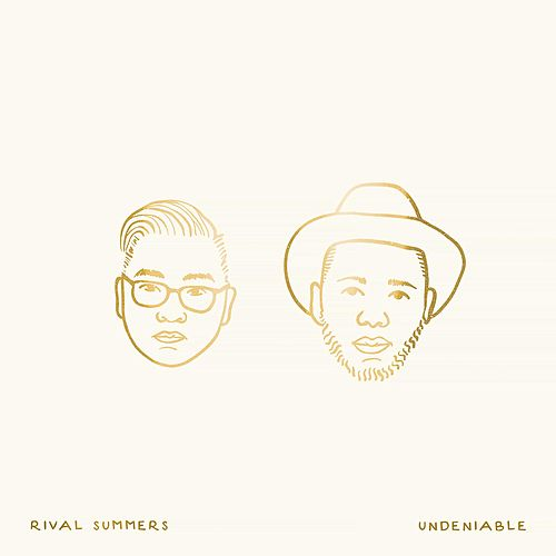 Undeniable by Rival Summers