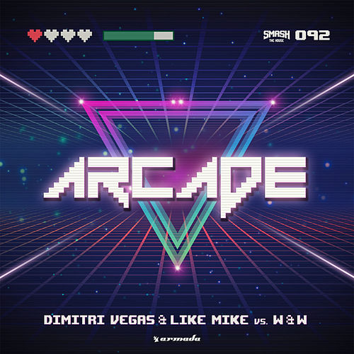 Arcade by Dimitri Vegas & Like Mike