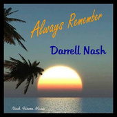 Always Remember (EP) by Darrell Nash