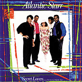 Secret Lovers...The Best of Atlantic Starr by Atlantic Starr