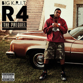 R4 The Prequel (Explicit Version) von Big K.R.I.T.