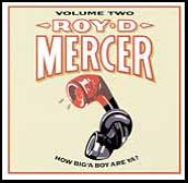 How Big'a Boy Are Ya? Vol. 2 by Roy D. Mercer
