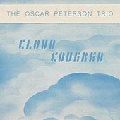 Cloud Covered von Oscar Peterson