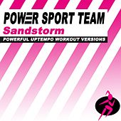 Sandstorm (Powerful Uptempo Cardio, Fitness, Crossfit & Aerobics Workout Versions) von Power Sport Team