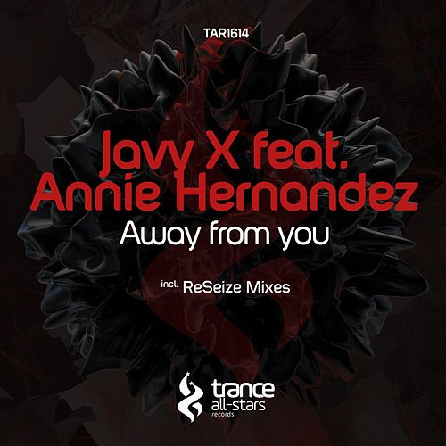 Away from You (Incl. Resize Mixes) by Javy X