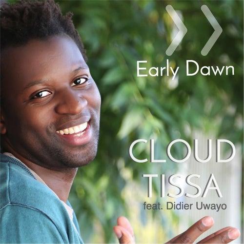 Early Dawn (feat. Didier Uwayo) by Cloud Tissa