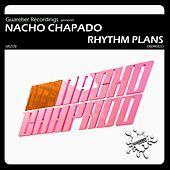 Rhythm Plans Remixes 1st Pack by Nacho Chapado